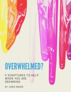 Overwhelmed Scriptures